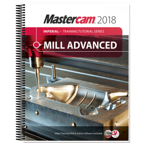 Mastercam x 4 & 5 axis mill training tutorial pdf
