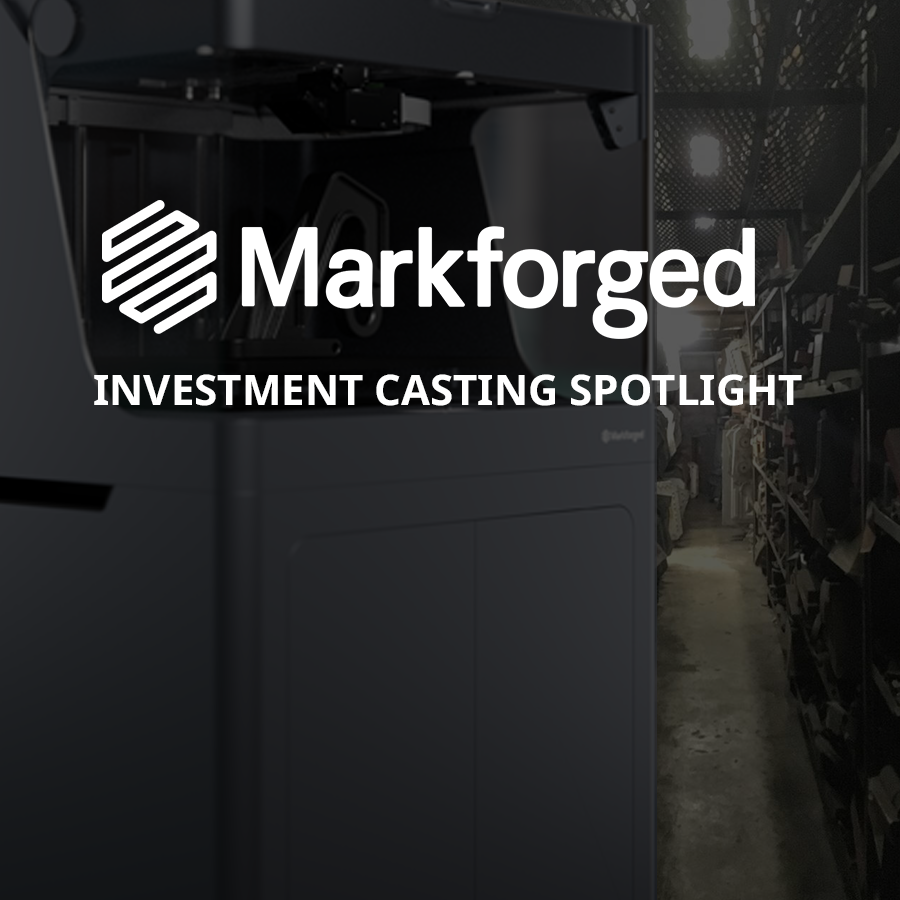 Investment Casting Alternatives with Markforged 3D Printers