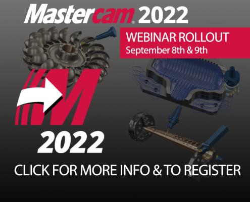 2022 Mastercam Rollout Webinars